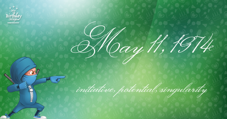 May 11, 1974 Birthday Ninja