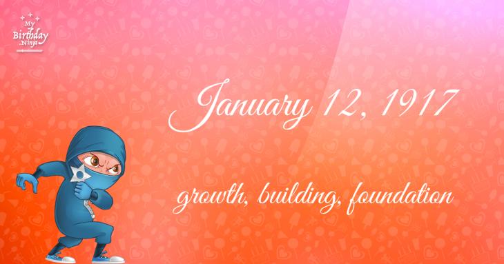 January 12, 1917 Birthday Ninja