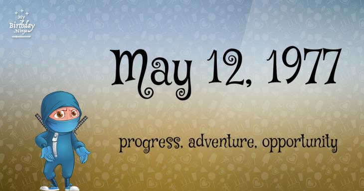 May 12, 1977 Birthday Ninja