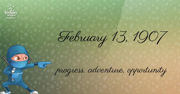 February 13, 1907 Birthday Ninja