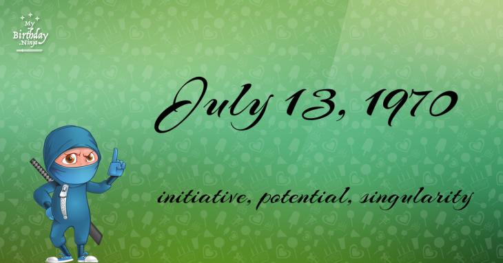 July 13, 1970 Birthday Ninja