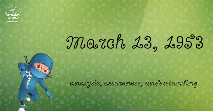 March 13, 1953 Birthday Ninja
