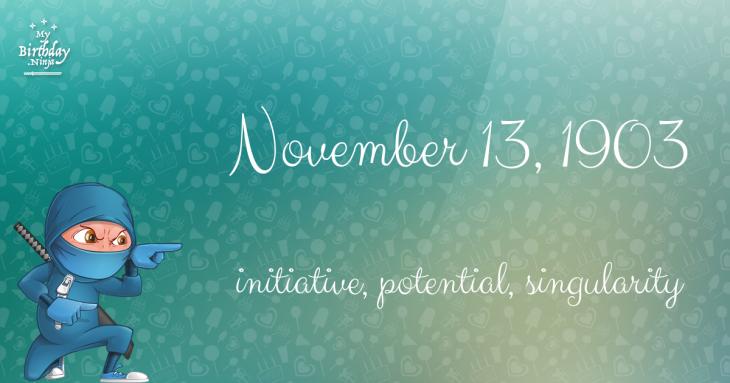 November 13, 1903 Birthday Ninja