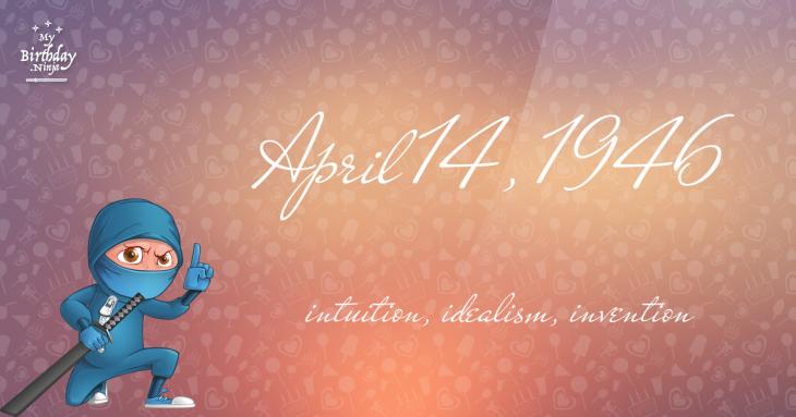 April 14, 1946 Birthday Ninja