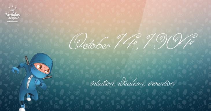 October 14, 1904 Birthday Ninja