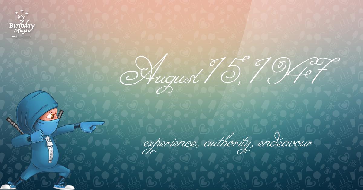 August 15, 1947 Birthday Ninja Poster