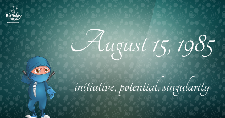 August 15, 1985 Birthday Ninja