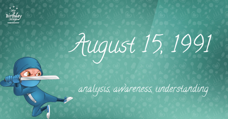August 15, 1991 Birthday Ninja
