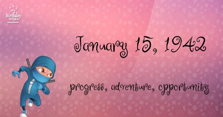 January 15, 1942 Birthday Ninja