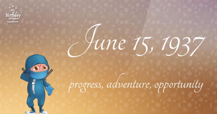 June 15, 1937 Birthday Ninja