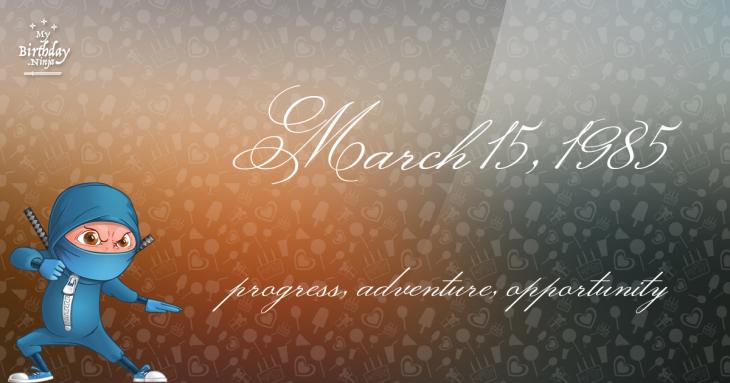 March 15, 1985 Birthday Ninja
