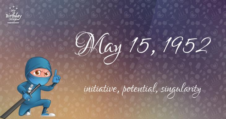 May 15, 1952 Birthday Ninja