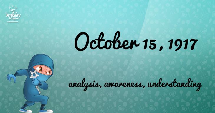 October 15, 1917 Birthday Ninja