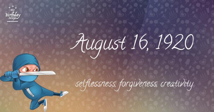 August 16, 1920 Birthday Ninja