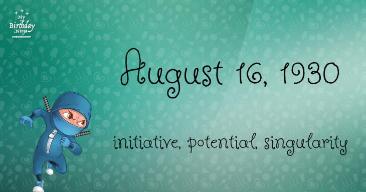 August 16, 1930 Birthday Ninja
