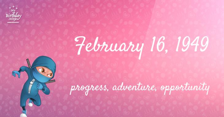 February 16, 1949 Birthday Ninja