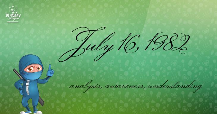 July 16, 1982 Birthday Ninja