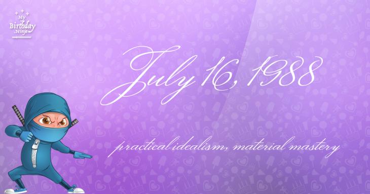 July 16, 1988 Birthday Ninja