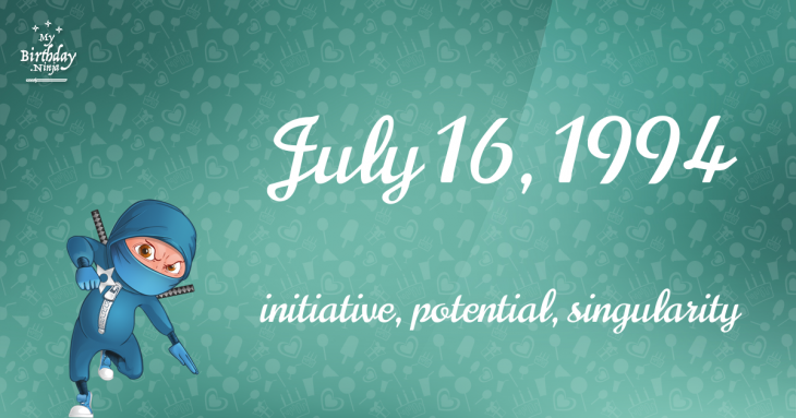 July 16, 1994 Birthday Ninja