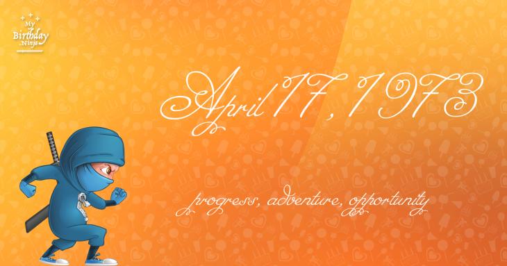 April 17, 1973 Birthday Ninja