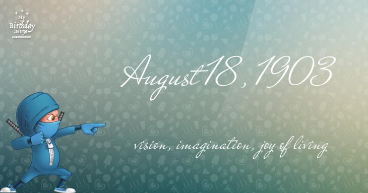 August 18, 1903 Birthday Ninja