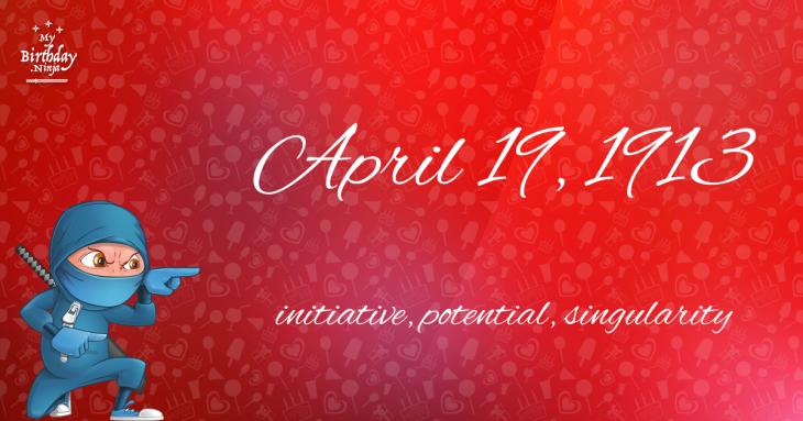April 19, 1913 Birthday Ninja
