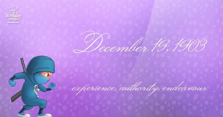 December 19, 1903 Birthday Ninja