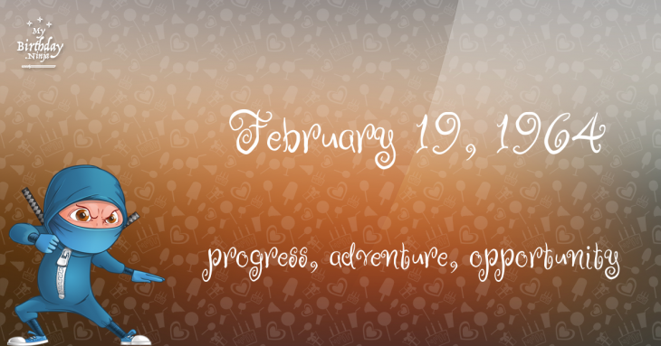 February 19, 1964 Birthday Ninja