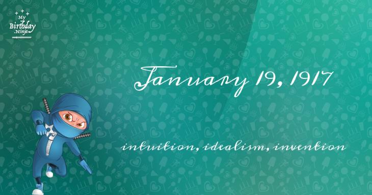 January 19, 1917 Birthday Ninja