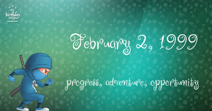February 2, 1999 Birthday Ninja