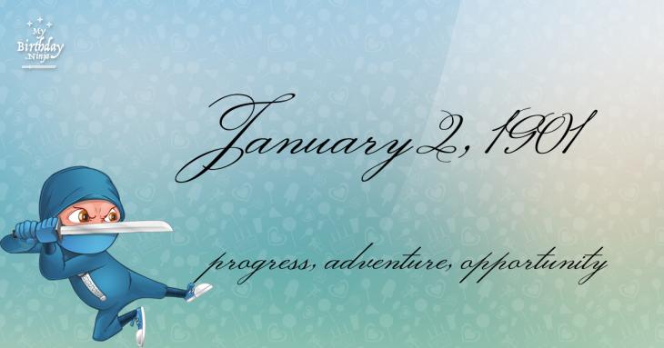 January 2, 1901 Birthday Ninja