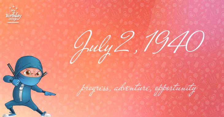 July 2, 1940 Birthday Ninja