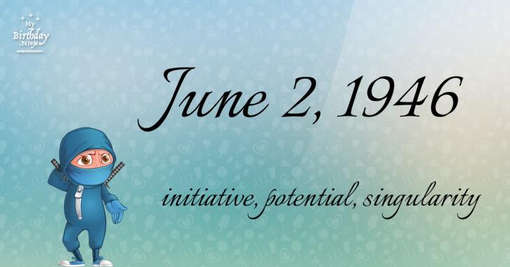 June 2, 1946 Birthday Ninja