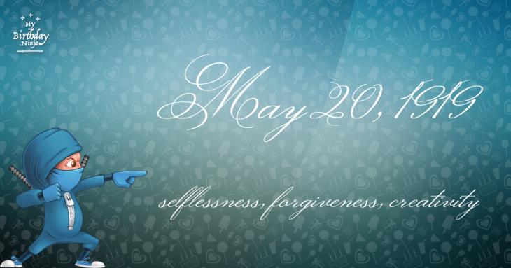 May 20, 1919 Birthday Ninja