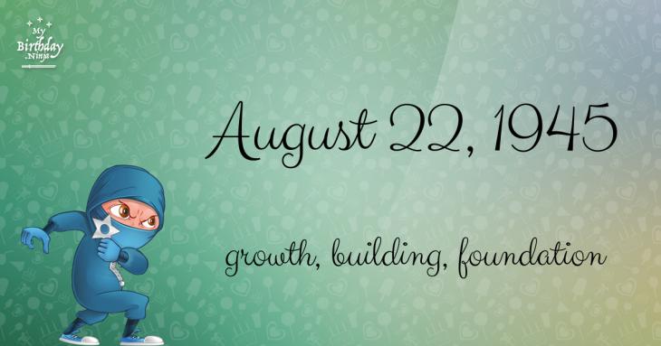 August 22, 1945 Birthday Ninja