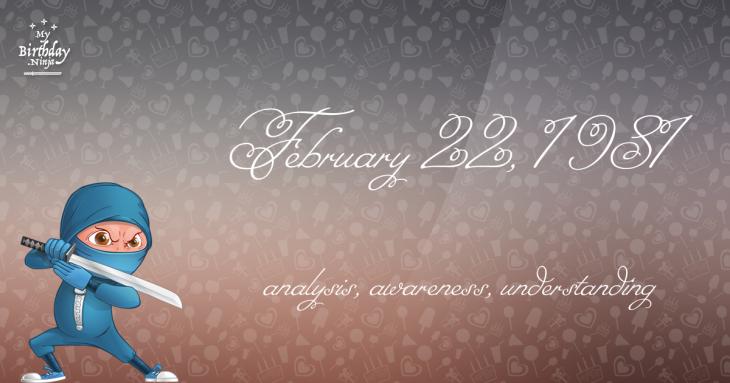February 22, 1981 Birthday Ninja