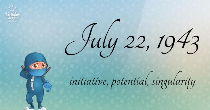 July 22, 1943 Birthday Ninja