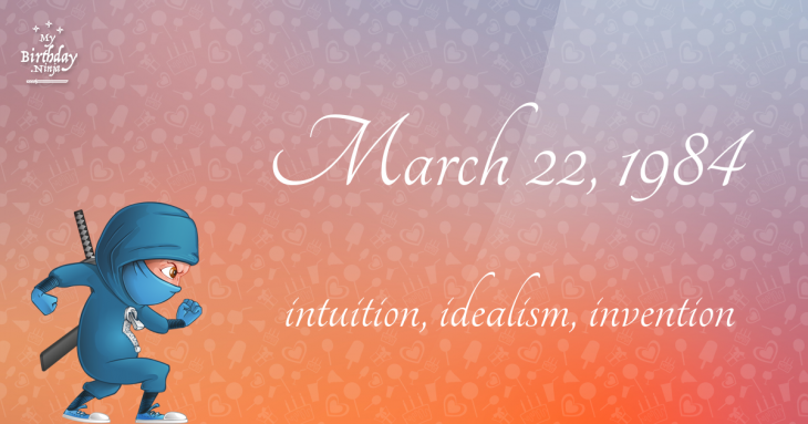 March 22, 1984 Birthday Ninja