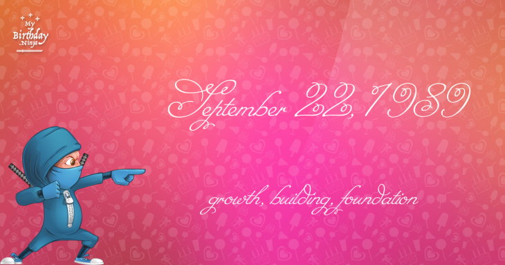 September 22, 1989 Birthday Ninja