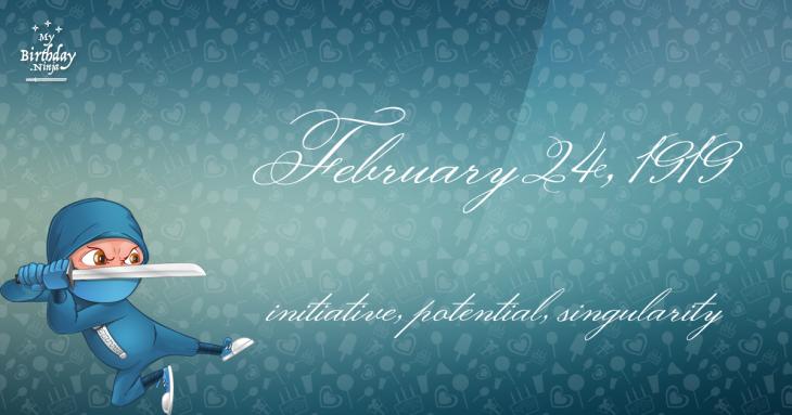 February 24, 1919 Birthday Ninja