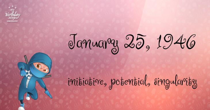January 25, 1946 Birthday Ninja