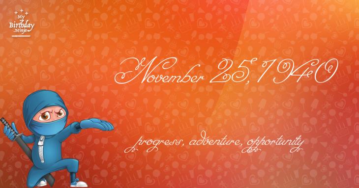 November 25, 1940 Birthday Ninja