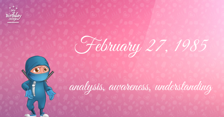 February 27, 1985 Birthday Ninja