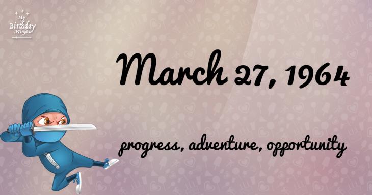 March 27, 1964 Birthday Ninja