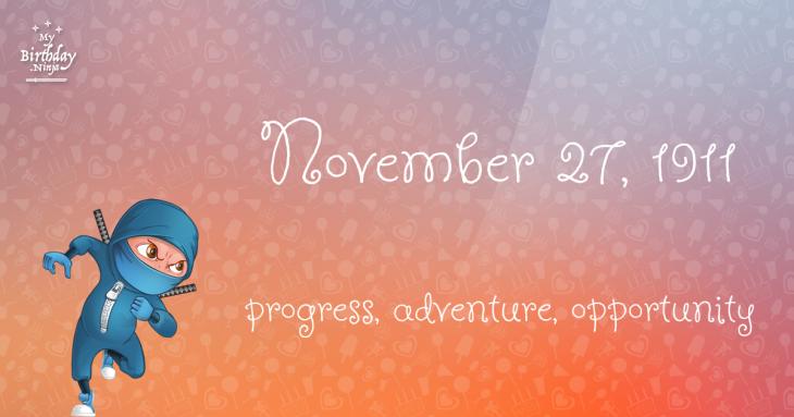 November 27, 1911 Birthday Ninja