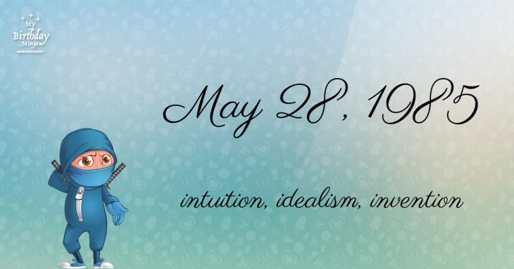 May 28, 1985 Birthday Ninja