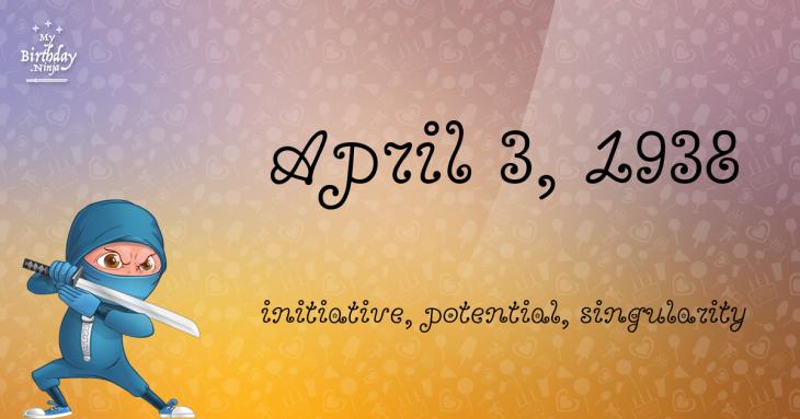 April 3, 1938 Birthday Ninja