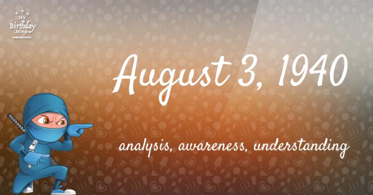 August 3, 1940 Birthday Ninja