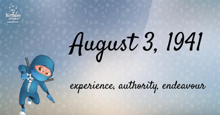 August 3, 1941 Birthday Ninja