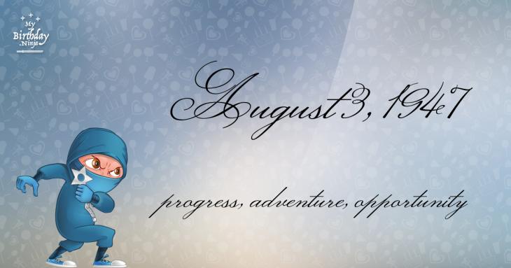 August 3, 1947 Birthday Ninja